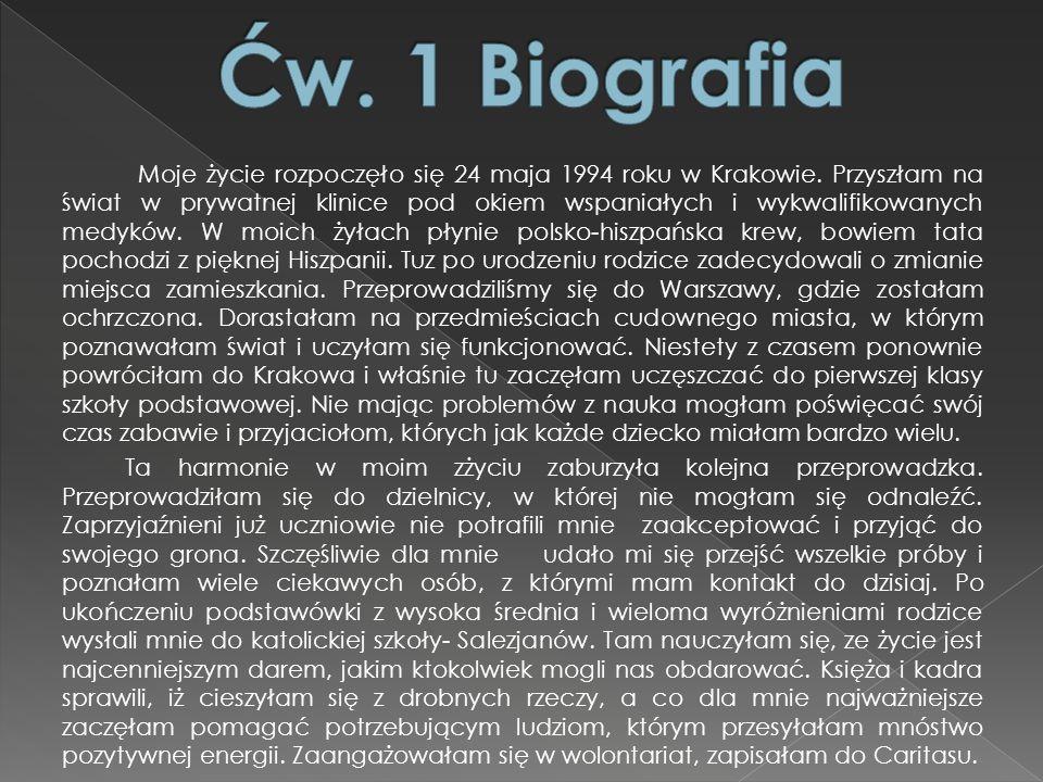 1) Ćw. 1 Biografia Ćw. 1 Biografia 2) Cd. Biografia Cd.