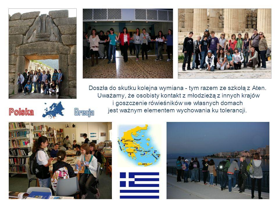 Doszła do skutku kolejna wymiana - tym razem ze szkołą z Aten. Uważamy, że osobisty kontakt z młodzieżą z innych krajów i goszczenie rówieśników we wł