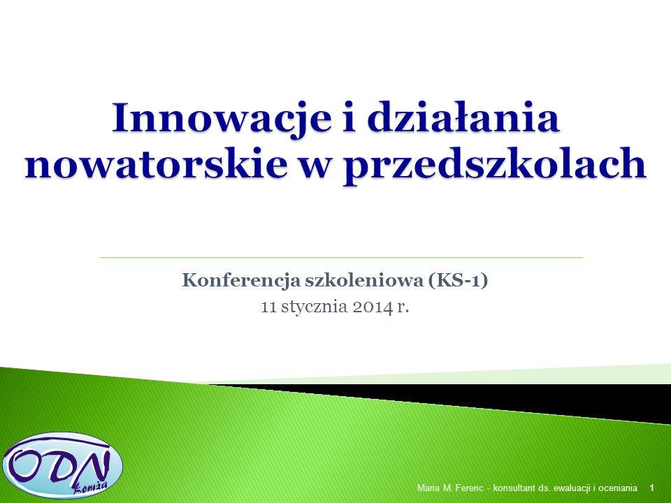 Konferencja szkoleniowa (KS-1) 11 stycznia 2014 r.