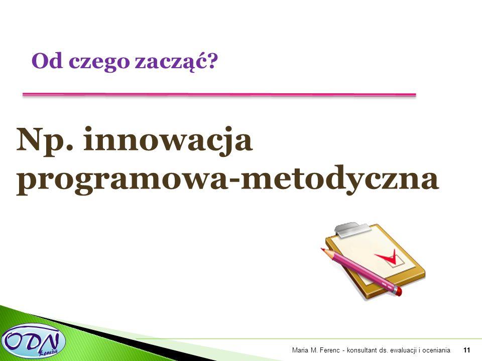 11 Np. innowacja programowa-metodyczna 11Maria M.