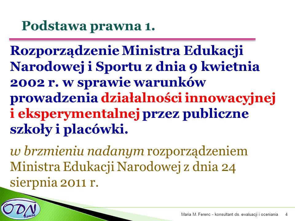4 Rozporządzenie Ministra Edukacji Narodowej i Sportu z dnia 9 kwietnia 2002 r.
