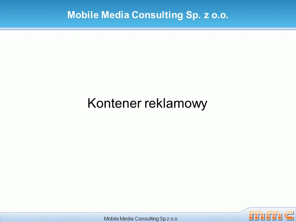 Kontener reklamowy Mobile Media Consulting Sp. z o.o. Mobile Media Consulting Sp z o.o