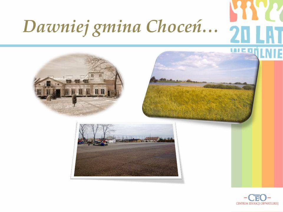 Dawniej gmina Choceń…