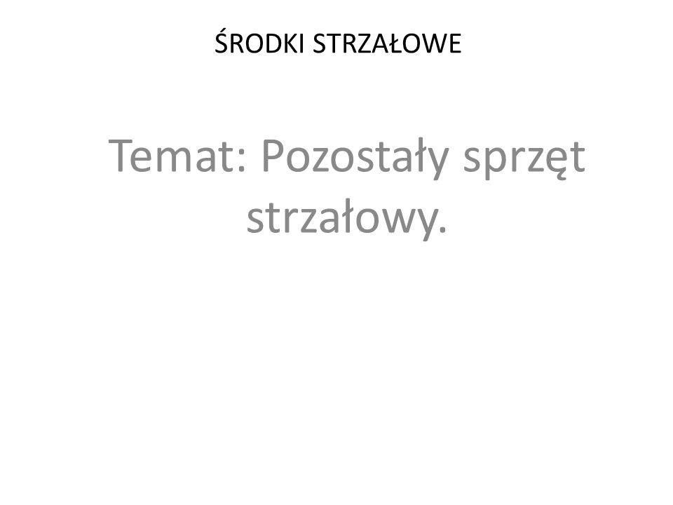 7.Torby strzałowe.