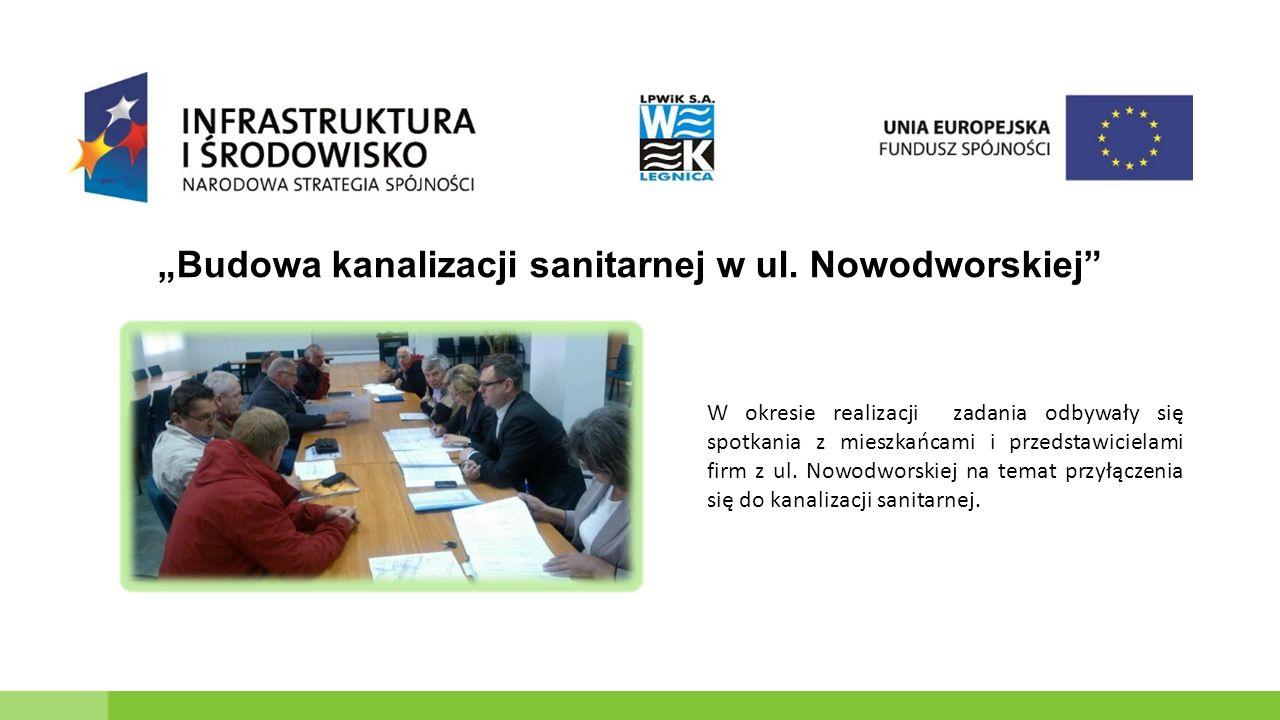 W okresie realizacji zadania odbywały się spotkania z mieszkańcami i przedstawicielami firm z ul.