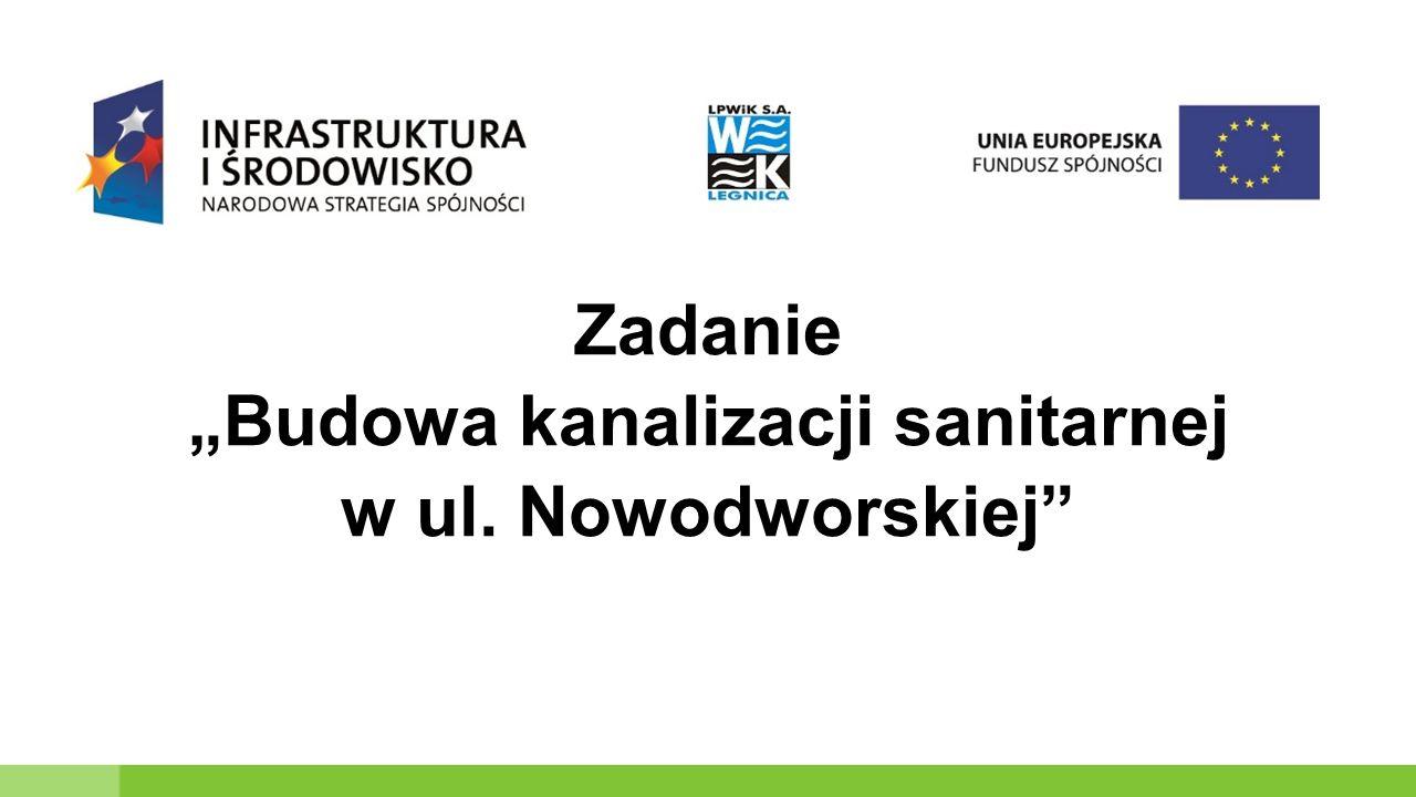 """Zadanie """"Budowa kanalizacji sanitarnej w ul. Nowodworskiej"""
