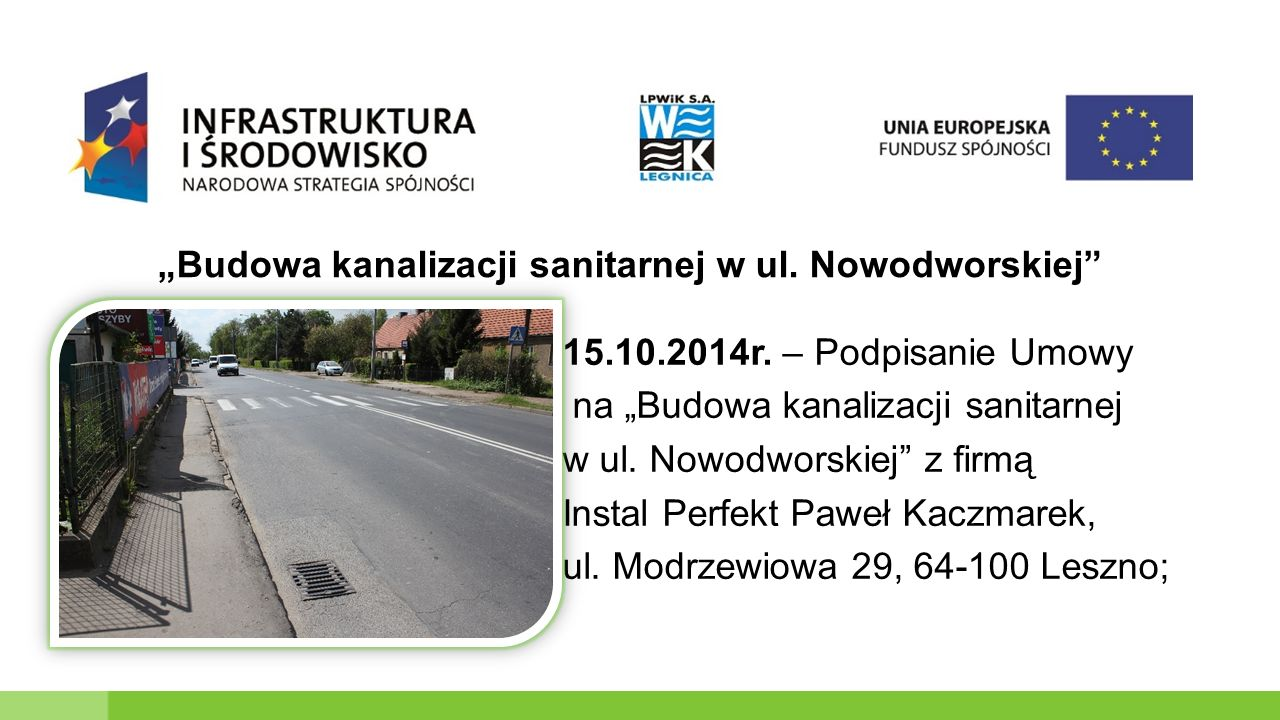 """15.10.2014r. – Podpisanie Umowy na """"Budowa kanalizacji sanitarnej w ul."""