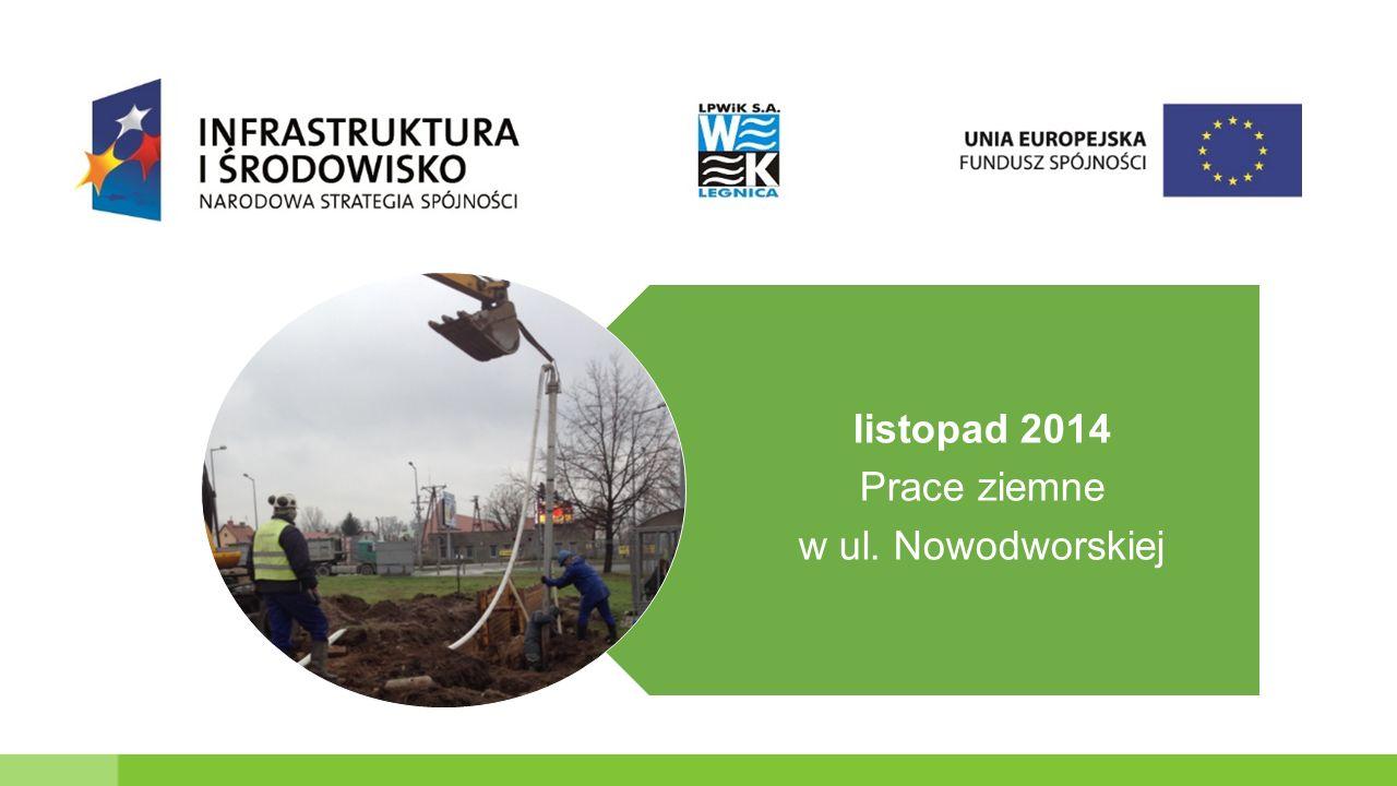 listopad 2014 Prace ziemne w ul. Nowodworskiej