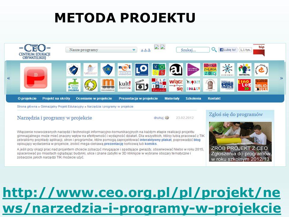 METODA PROJEKTU http://www.ceo.org.pl/pl/projekt/ne ws/narzedzia-i-programy-w-projekcie