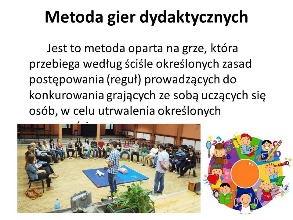 Metoda gier dydaktycznych Jest to metoda oparta na grze, która przebiega według ściśle określonych zasad postępowania (reguł) prowadzących do konkurowania grających ze sobą uczących się osób, w celu utrwalenia określonych sprawności.