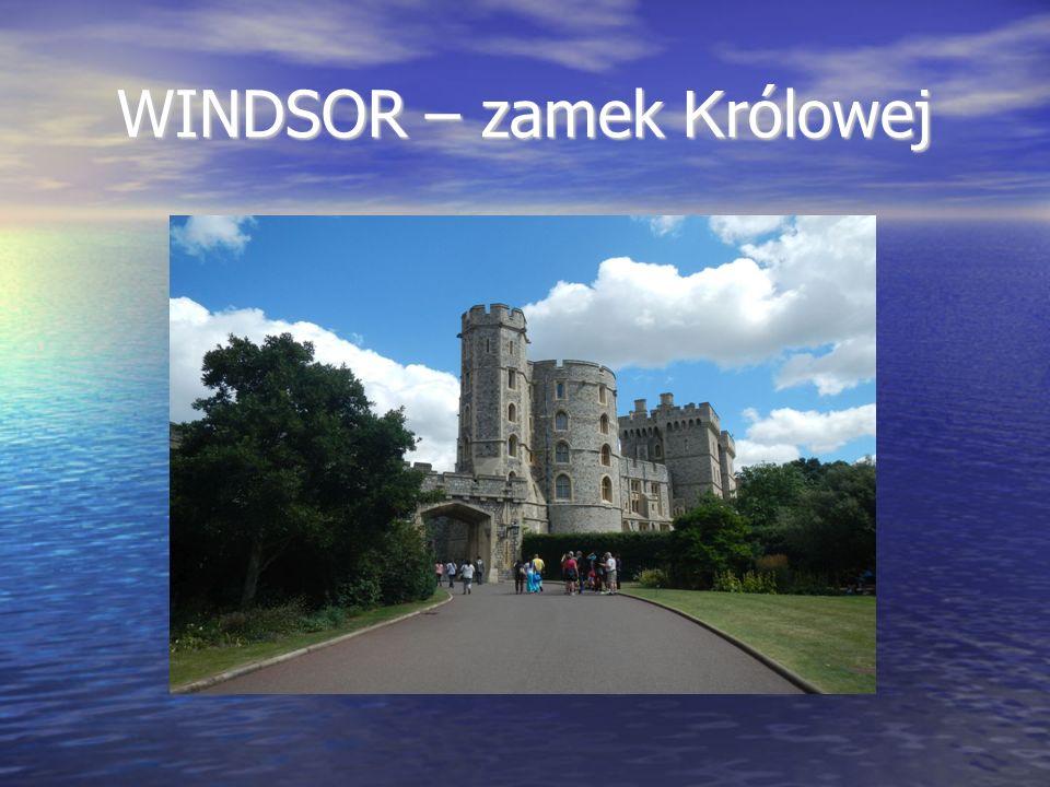 WINDSOR – zamek K rólowej