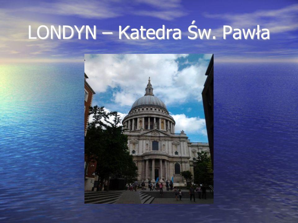 LONDYN – K atedra Św. Pawła