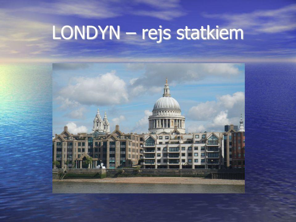 LONDYN – rejs statkiem