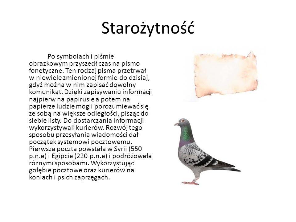 Starożytność Po symbolach i piśmie obrazkowym przyszedł czas na pismo fonetyczne. Ten rodzaj pisma przetrwał w niewiele zmienionej formie do dzisiaj,