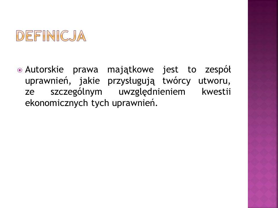  W prawie polskim pojęcie autorskich praw majątkowych reguluje art.