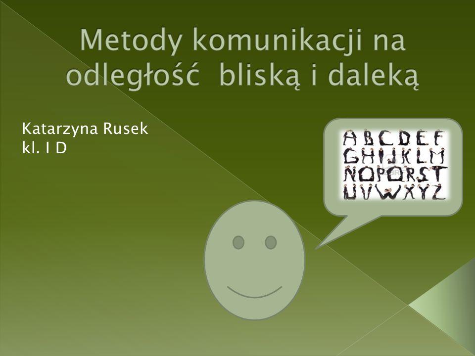 Katarzyna Rusek kl. I D