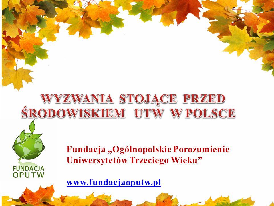 """Fundacja """"Ogólnopolskie Porozumienie Uniwersytetów Trzeciego Wieku"""" www.fundacjaoputw.pl"""