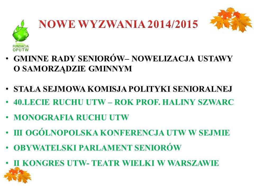"""Fundacja """"Ogólnopolskie Porozumienie Uniwersytetów Trzeciego Wieku www.fundacjaoputw.pl"""
