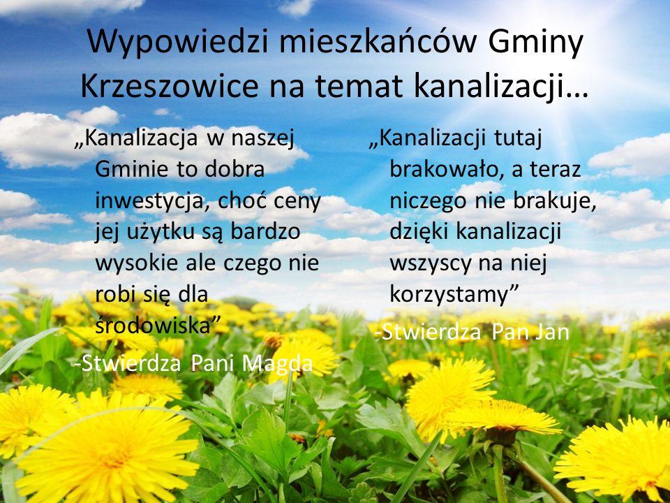 """Wypowiedzi mieszkańców Gminy Krzeszowice na temat kanalizacji… """"Kanalizacja w naszej Gminie to dobra inwestycja, choć ceny jej użytku są bardzo wysoki"""