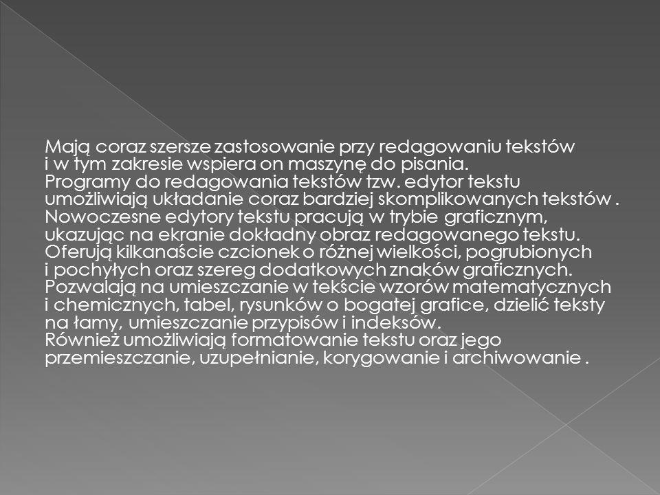  programy użytkowe z zakresu kadr, płac, gospodarki materiałowej, działalności finansowo- księgowej,  programy redagowania tekstów  programy do obliczeń tablicowych  programy obsługi baz danych  programy graficznej prezentacji danych  programy komunikacyjne  programy obliczeń matematycznych i statystycznych  programy wspomagające projektowanie.