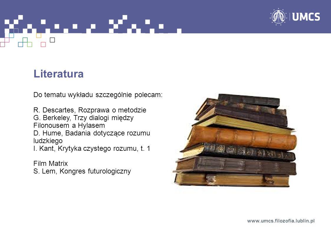 Literatura Do tematu wykładu szczególnie polecam: R.