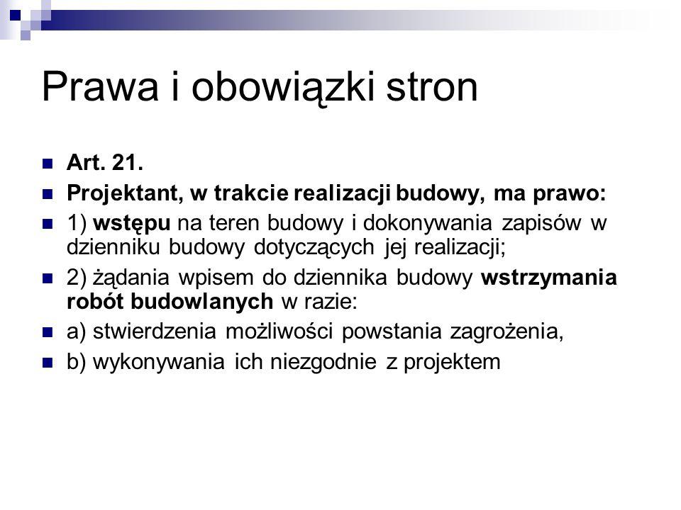 Prawa i obowiązki stron Art.21.