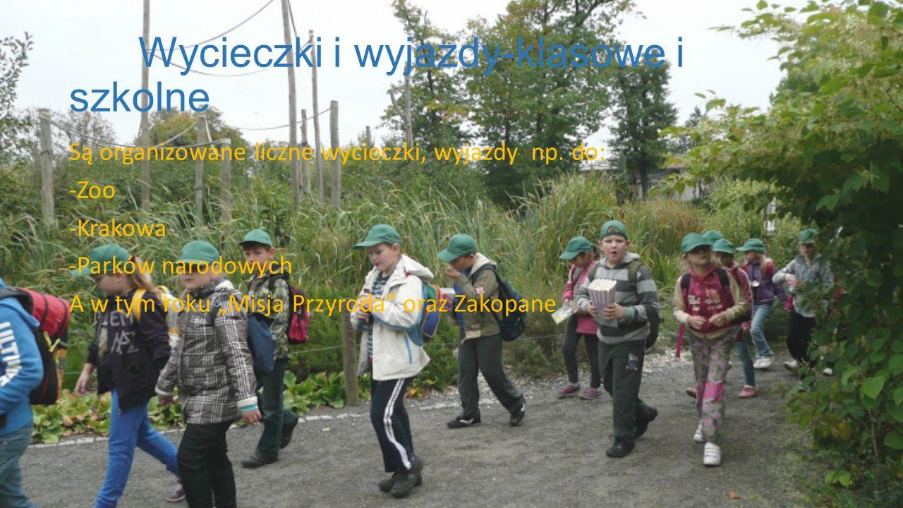 Wycieczki i wyjazdy-klasowe i szkolne Są organizowane liczne wycieczki, wyjazdy np.