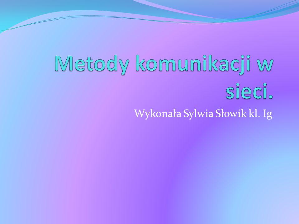 Wykonała Sylwia Słowik kl. Ig