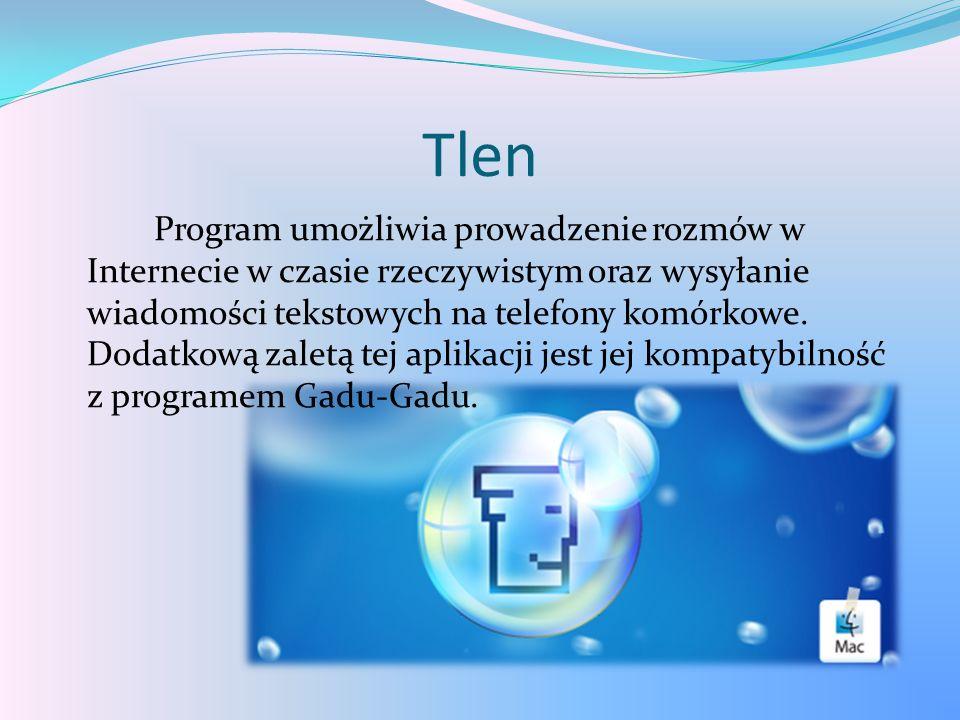 Tlen Program umożliwia prowadzenie rozmów w Internecie w czasie rzeczywistym oraz wysyłanie wiadomości tekstowych na telefony komórkowe. Dodatkową zal