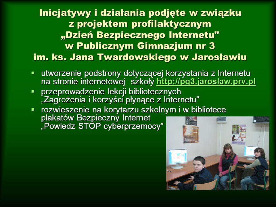 """Inicjatywy i działania podjęte w związku z projektem profilaktycznym """"Dzień Bezpiecznego Internetu w Publicznym Gimnazjum nr 3 im."""