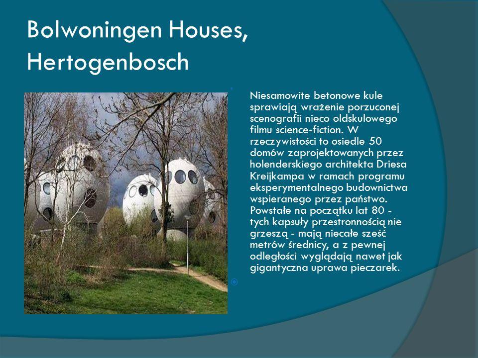 Bolwoningen Houses, Hertogenbosch  Niesamowite betonowe kule sprawiają wrażenie porzuconej scenografii nieco oldskulowego filmu science-fiction.