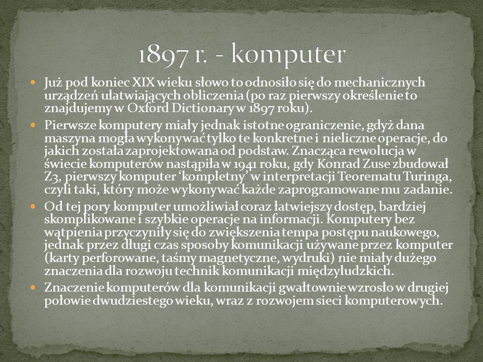 Już pod koniec XIX wieku słowo to odnosiło się do mechanicznych urządzeń ułatwiających obliczenia (po raz pierwszy określenie to znajdujemy w Oxford D