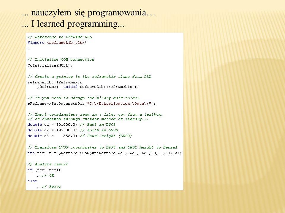 ... nauczyłem się programowania…... I learned programming...
