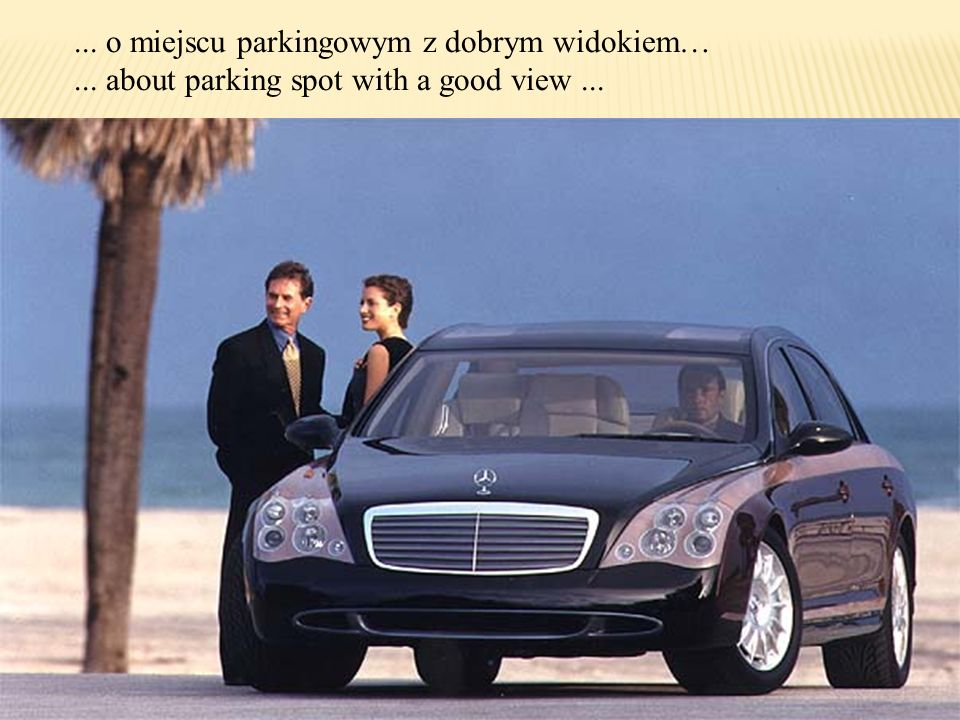 ... o miejscu parkingowym z dobrym widokiem…... about parking spot with a good view...