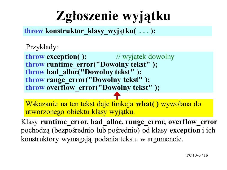 Zgłoszenie wyjątku throw konstruktor_klasy_wyjątku(...