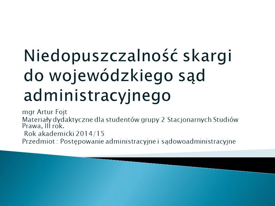 mgr Artur Fojt Materiały dydaktyczne dla studentów grupy 2 Stacjonarnych Studiów Prawa, III rok.