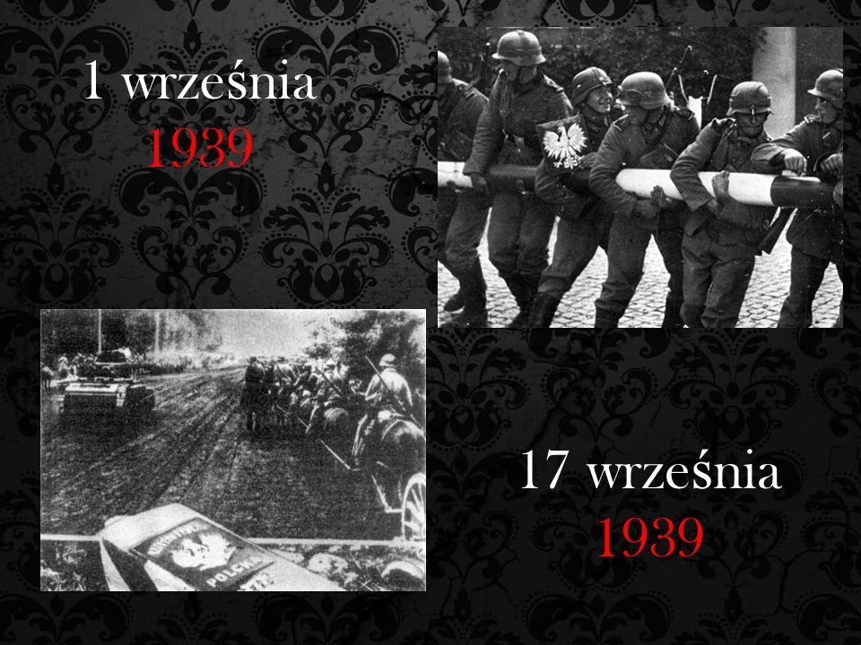1 wrze ś nia 1939 17 wrze ś nia 1939