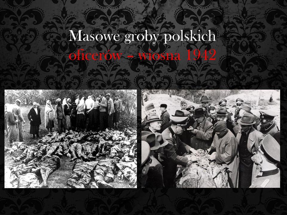 Masowe groby polskich oficerów – wiosna 1942
