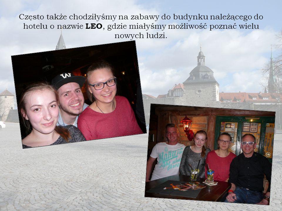 Często także chodziłyśmy na zabawy do budynku należącego do hotelu o nazwie LEO, gdzie miałyśmy możliwość poznać wielu nowych ludzi.