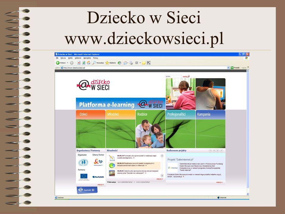 Dziecko w Sieci www.dzieckowsieci.pl