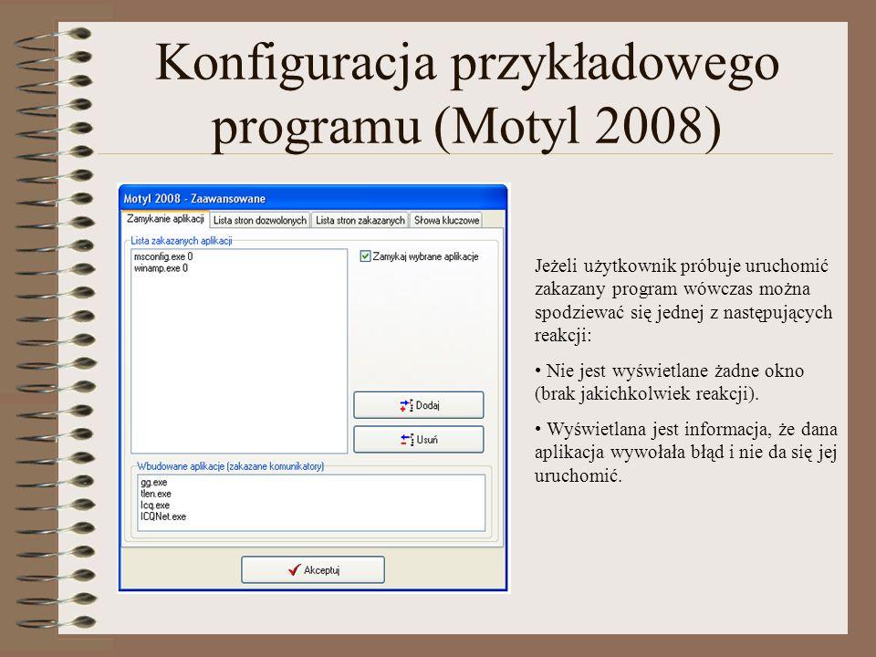 Jeżeli użytkownik próbuje uruchomić zakazany program wówczas można spodziewać się jednej z następujących reakcji: Nie jest wyświetlane żadne okno (bra