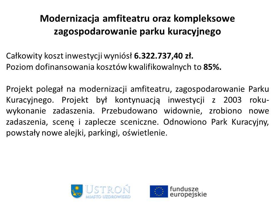 Modernizacja amfiteatru oraz kompleksowe zagospodarowanie parku kuracyjnego Całkowity koszt inwestycji wyniósł 6.322.737,40 zł.