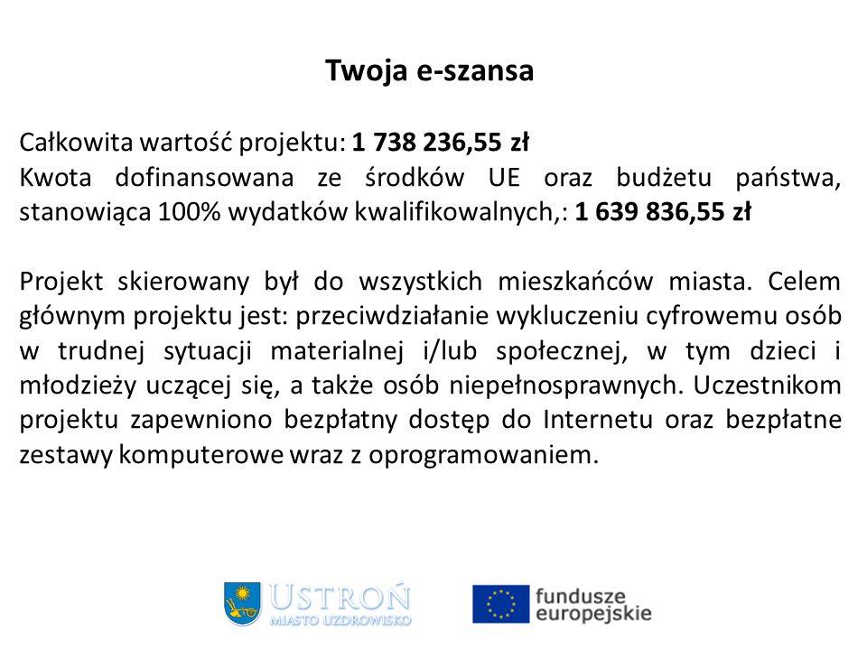 Twoja e-szansa Całkowita wartość projektu: 1 738 236,55 zł Kwota dofinansowana ze środków UE oraz budżetu państwa, stanowiąca 100% wydatków kwalifikowalnych,: 1 639 836,55 zł Projekt skierowany był do wszystkich mieszkańców miasta.