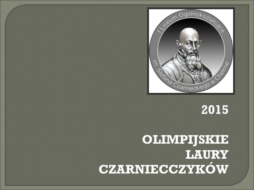2015 OLIMPIJSKIE LAURY CZARNIECCZYKÓW