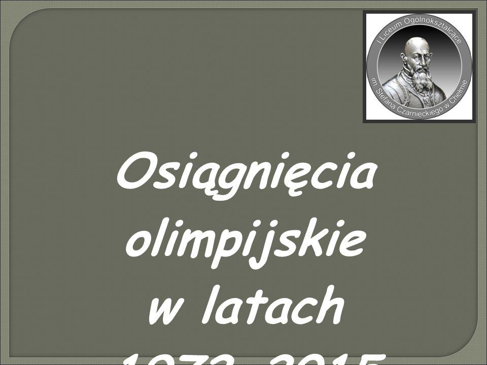Osiągnięcia olimpijskie w latach 1972-2015
