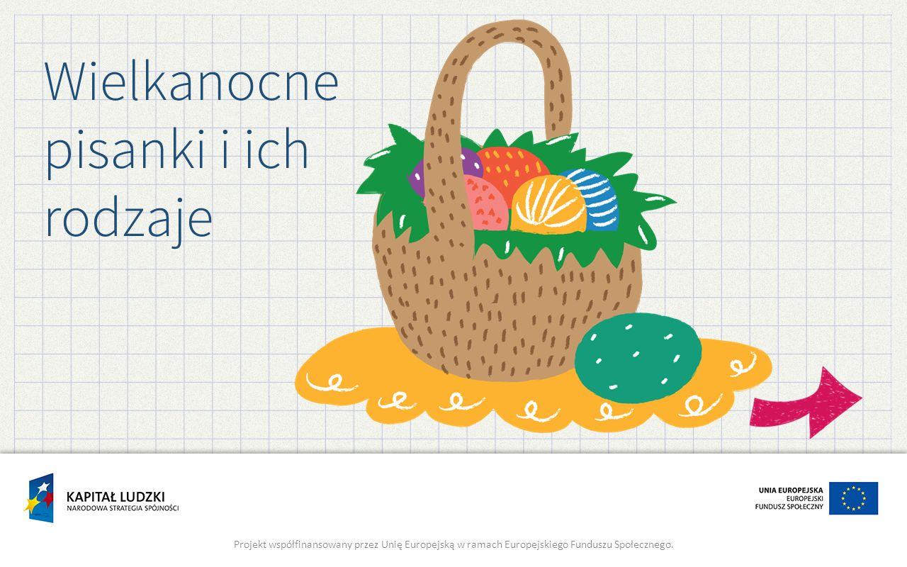 Zwyczaj malowania jajek pochodzi już z czasów starożytnych.