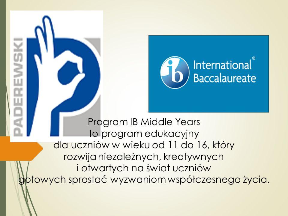 Program IB Middle Years to program edukacyjny dla uczniów w wieku od 11 do 16, który rozwija niezależnych, kreatywnych i otwartych na świat uczniów gotowych sprostać wyzwaniom współczesnego życia.