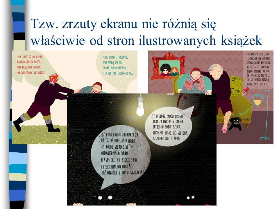 Tzw. zrzuty ekranu nie różnią się właściwie od stron ilustrowanych książek