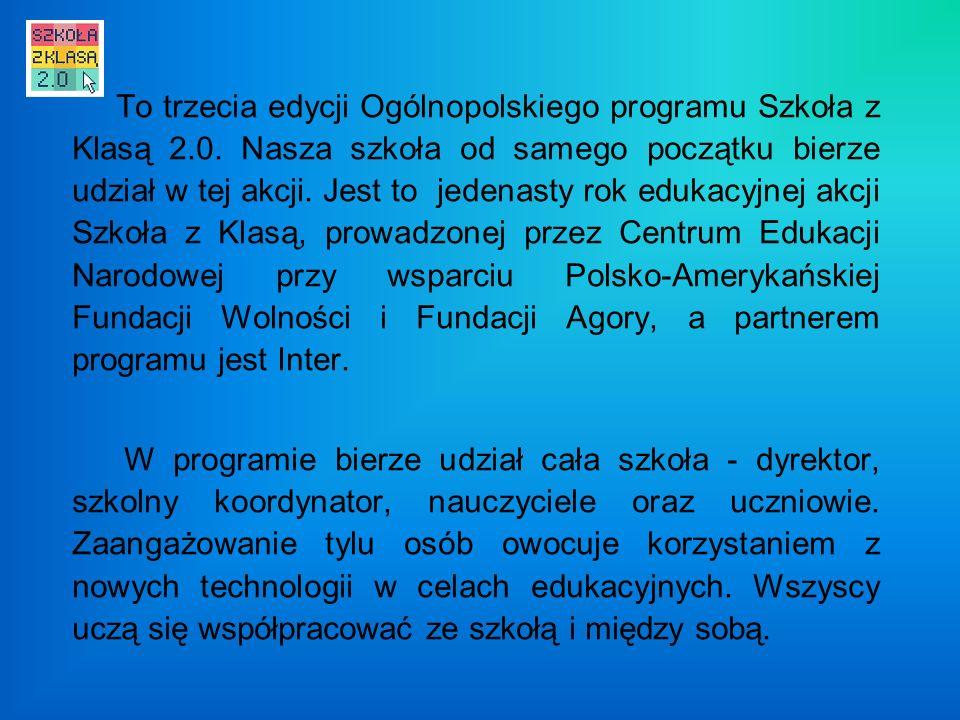 To trzecia edycji Ogólnopolskiego programu Szkoła z Klasą 2.0.