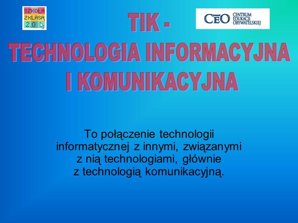 To połączenie technologii informatycznej z innymi, związanymi z nią technologiami, głównie z technologią komunikacyjną.